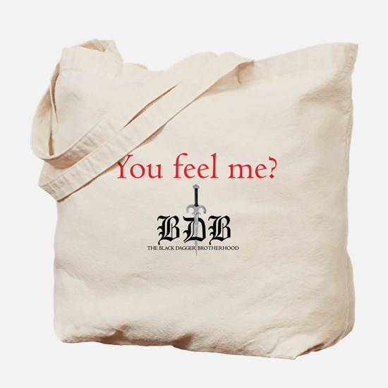 You Feel Me? Tote Bag