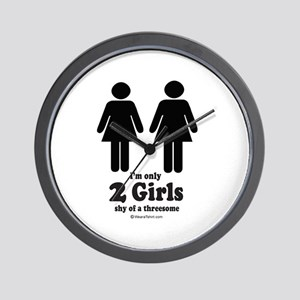 Two girls shy of a threesome -  Wall Clock