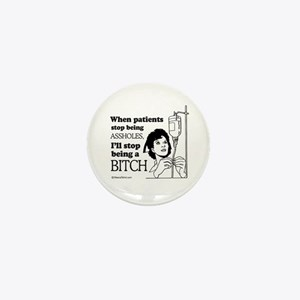 When patients stop being assholes - Mini Button