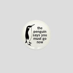 The Penguin Says Mini Button
