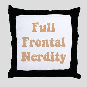Full Frontal Nerdity Throw Pillow