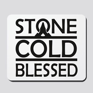 Stone Cold Blessed Mousepad