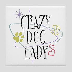 Crazy Dog Lady Tile Coaster