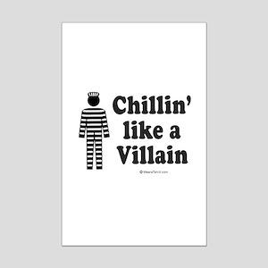 Chillin' like a villain -  Mini Poster Print