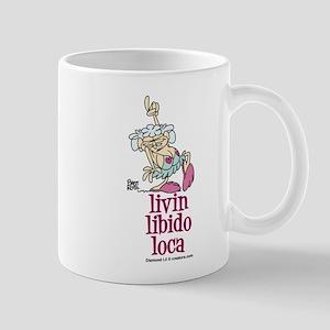 Livin' Libido Loca Mug