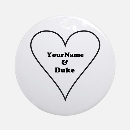 White Heart Your Name and Duke Round Ornament