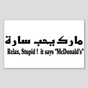 relax it says mcdonalds Sticker (Rectangle)