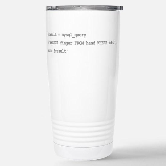 The sql middle finger Stainless Steel Travel Mug