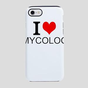 I Love Mycology iPhone 7 Tough Case