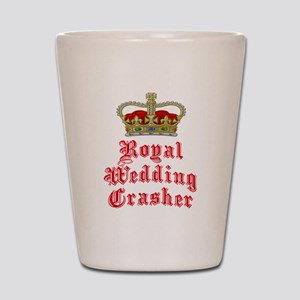 Royal Wedding Crasher Shot Glass