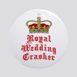 Royal Wedding Crasher Ornament (Round)