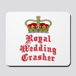 Royal Wedding Crasher Mousepad