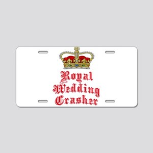 Royal Wedding Crasher Aluminum License Plate