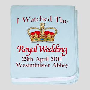 I Watched The Royal Wedding baby blanket