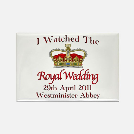 I Watched The Royal Wedding Rectangle Magnet