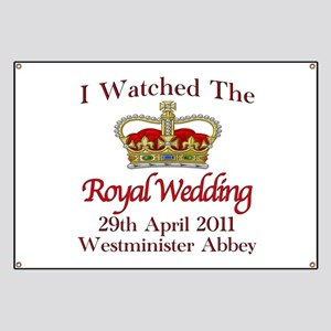 I Watched The Royal Wedding Banner