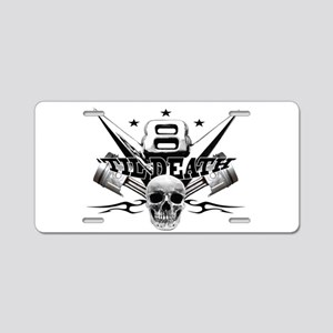 V8 'til death Aluminum License Plate