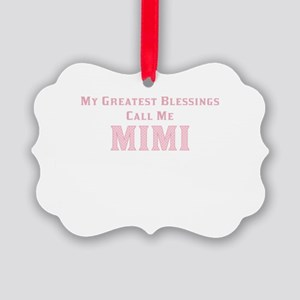 My Greatest Blessings Call Me MIM Picture Ornament