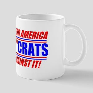 """Anti-Democrats """"NO"""" Mug"""