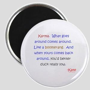 Kate's Karma Magnet