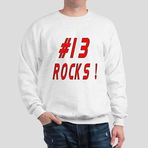 13 Rocks ! Sweatshirt