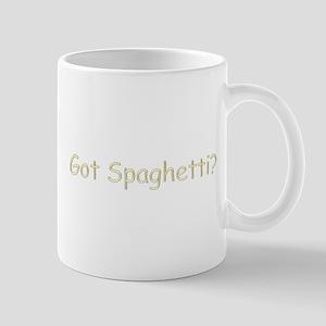 Got Spaghetti? Mug