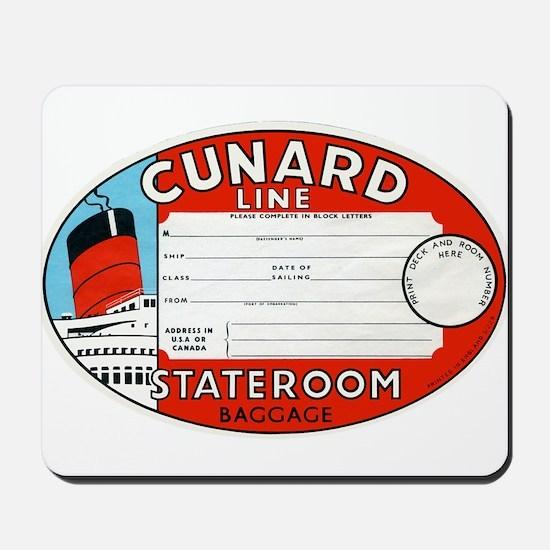 Cunard luggage tag Mousepad