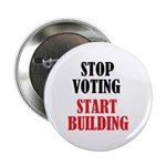 Stop Voting Start Building button