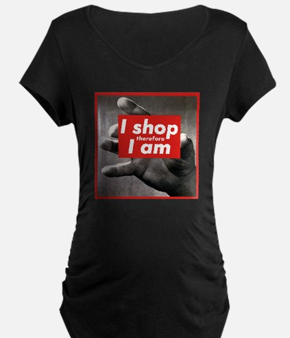 I shop therefore I am T-Shirt