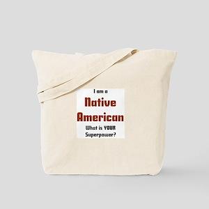 i am native american Tote Bag