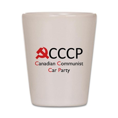 CCCP - Canadian Communist Car Shot Glass