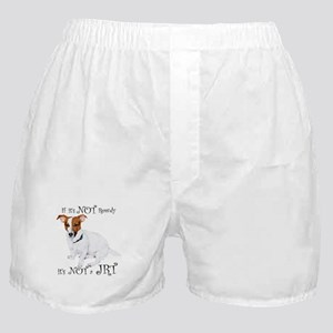 If Its Not Rowdy, Its NOT a JRT Boxer Shorts