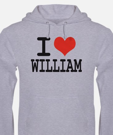I LOVE WILLIAM Hoodie