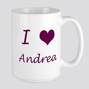 'I <3 Andrea' Large Mug