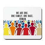 We Are All One Mousepad