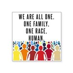 We Are All One Sticker