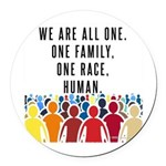 We Are All One Round Car Magnet