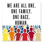 We Are All One Square Car Magnet 3