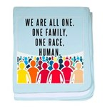 We Are All One Baby Blanket