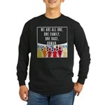 We Are All One Long Sleeve T-Shirt