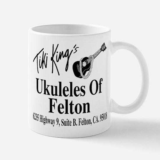 Ukuleles Of Felton Mug