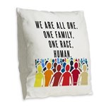 We Are All One. Burlap Throw Pillow