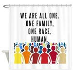 We Are All One. Shower Curtain