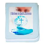 I Believe In God & Science Baby Blanket
