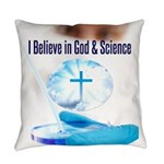 I Believe In God & Science Everyday Pillow