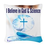 I Believe In God & Science Woven Throw Pillow