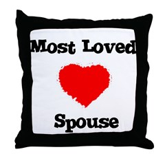 Most Loved Spouse Throw Pillow