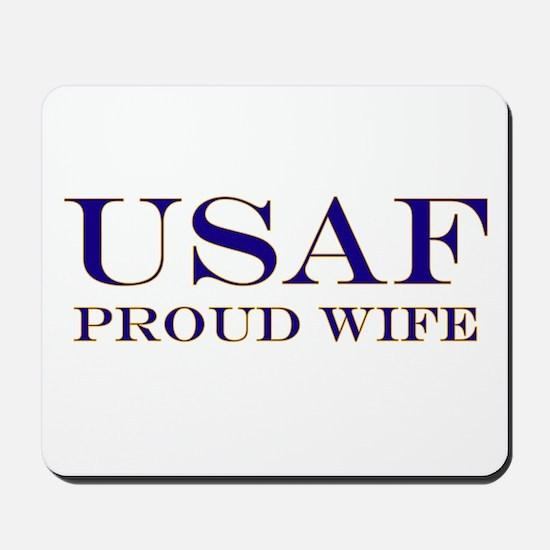 USAF Proud Wife Mousepad