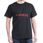 Talking to Yourself Black T-Shirt