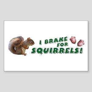 """I Brake for Squirrels"" Rectangle Sticker"